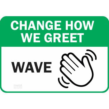 Change How We Greet WAVE