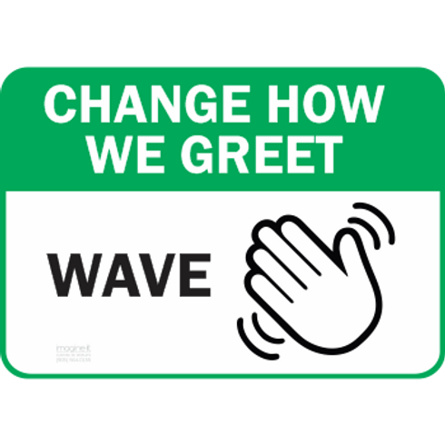 Change How We Greet WAVE
