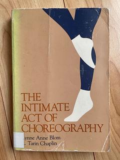 10 The Inimate Act of Choreography.jpeg