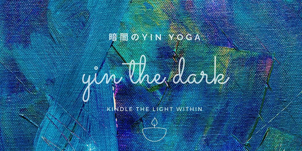 60min. YIN THE DARK 暗闇のYIN YOGA Vol.9  feat. ASAKO ISHIDA