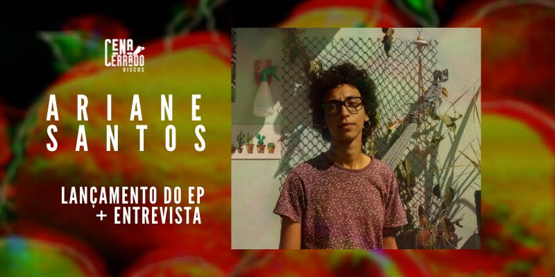 O som da fruta quando madura: a estreia de Ariane Santos com o EP Processos Verdes