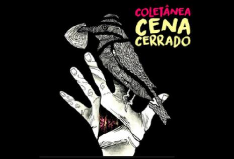 Coletânea Cena Cerrado 2017: Confira a lista dos artistas selecionados