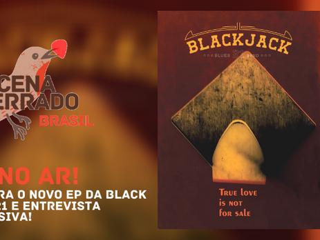 """#TáNoAr: Black Jack 21 lança o EP """"True Love Is Not For Sale"""""""