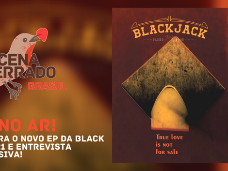 "#TáNoAr: Black Jack 21 lança o EP ""True Love Is Not For Sale"""