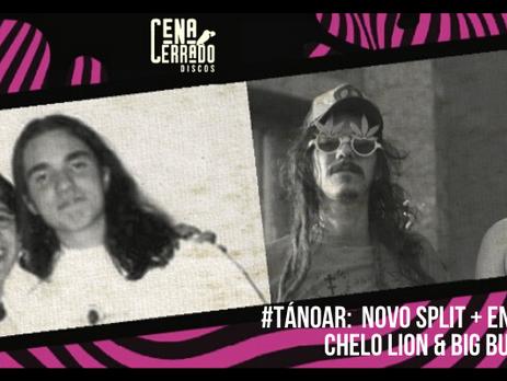 Chelo Lion & Big Bull: 20 anos de amizade e o novo split EP. #TáNoAr