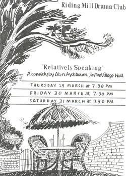 1990 Riding Mill Drama Club, Relatively