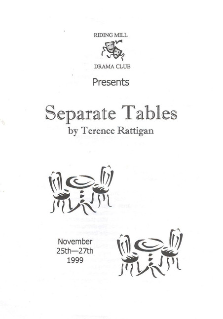 1999 Riding Mill Drama Club, Separate Ta