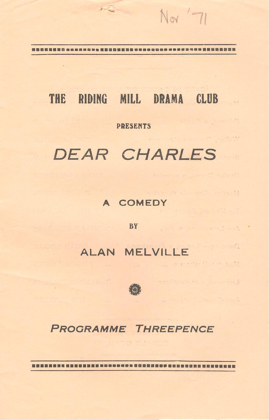1971, Riding Mill Drama Club, Dear Charl