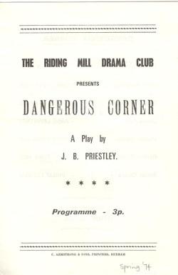 1974 Riding Mill Drama Club, Dangerous C