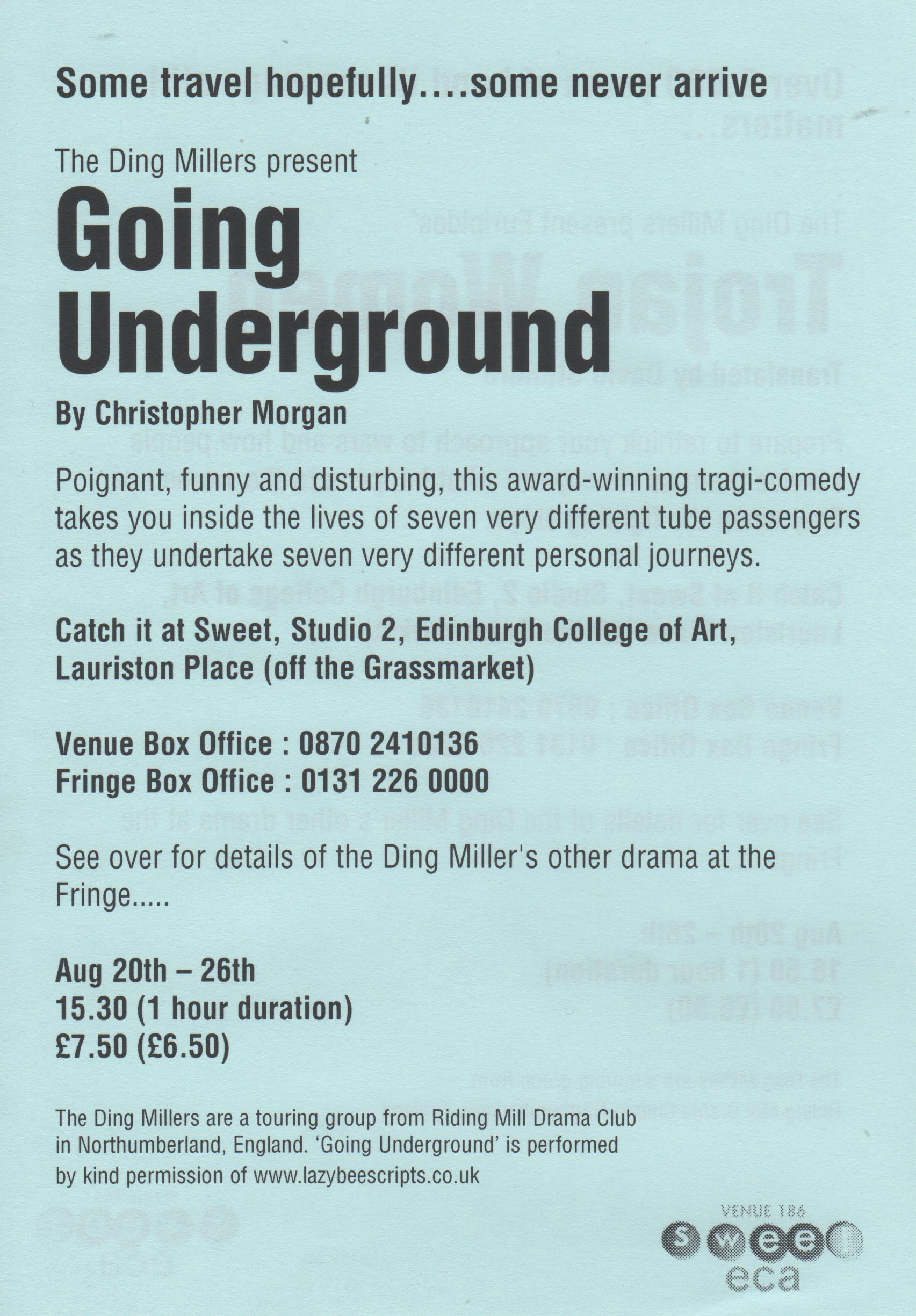 2007, The Ding Millers in Edinburgh, Goi