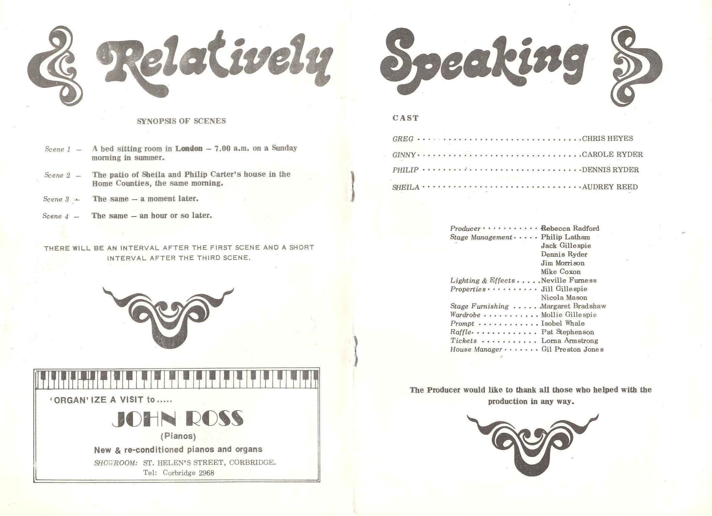 1977 Riding Mill Drama Club, Relatively