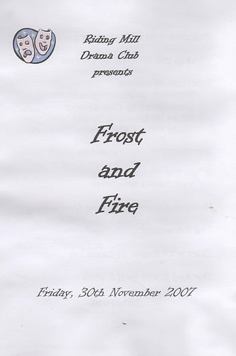 2007. Riding Mill Drama Club, Frost and