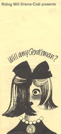 1969, Riding Mill Drama Club, Will any G