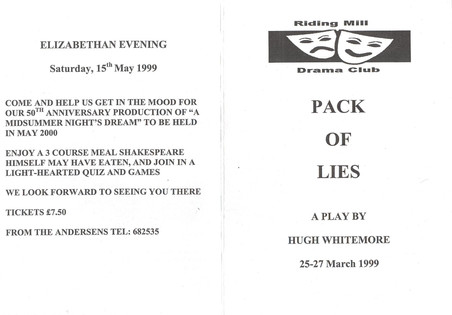 1999 Riding Mill Drama Club, Pack of Lie