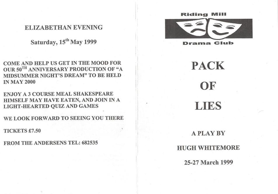 1999 Riding Mill Drama Club, Pack of Lie