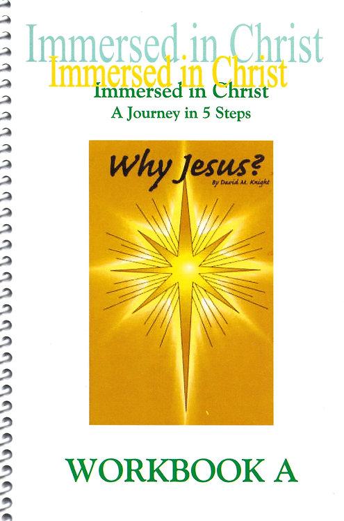 Why Jesus? Workbook A