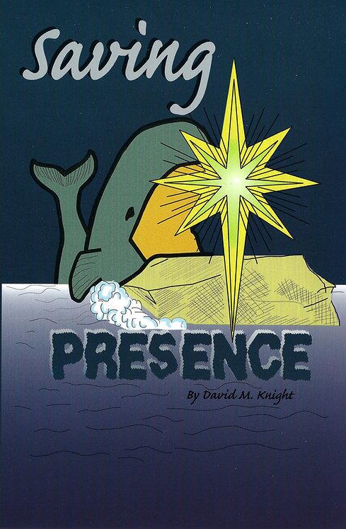 Saving Presence (Matthew Series Book 4)