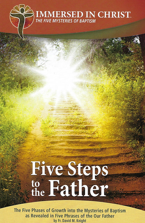 Five Steps to the Father