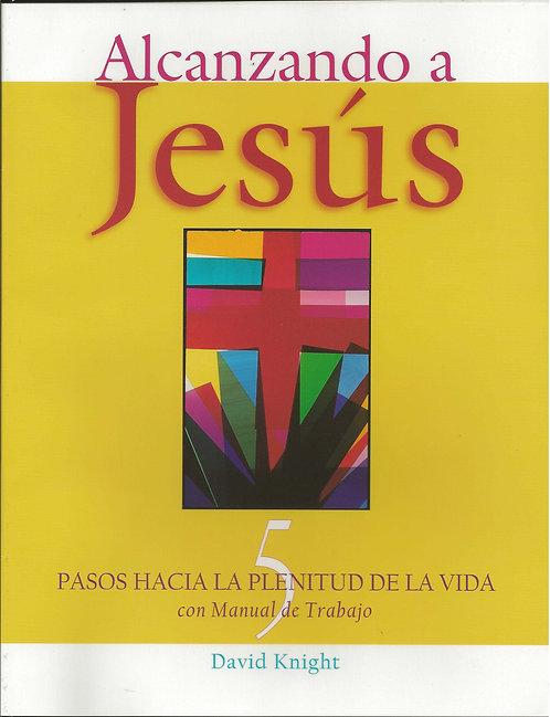 Alcanzando a Jesus