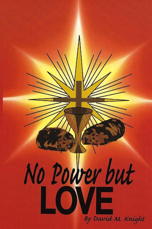 No Power But Love (Matthew Series Book 5)