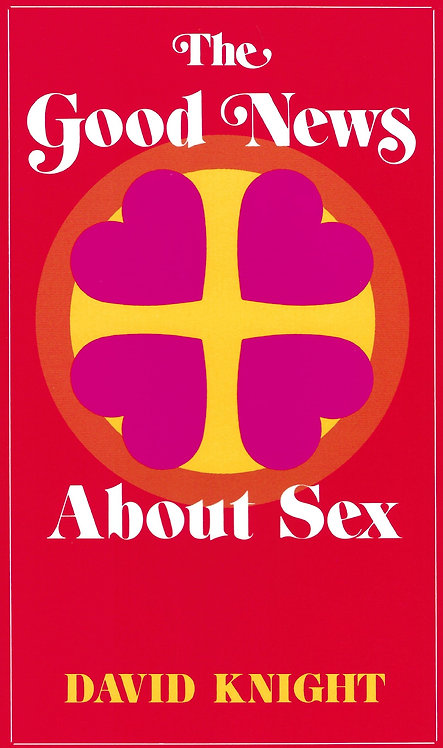 The Good News About Sex (PDF download)