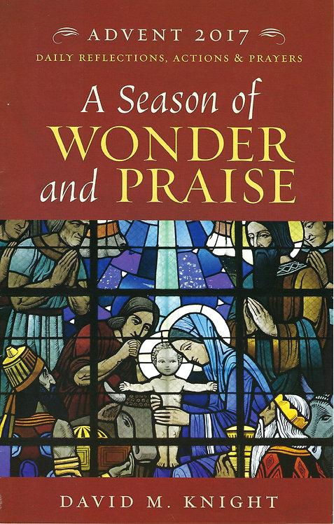 A Season of Wonder and Praise (Advent 2017)