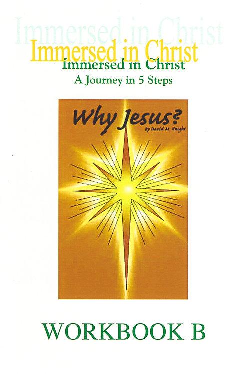 Why Jesus? Workbook B