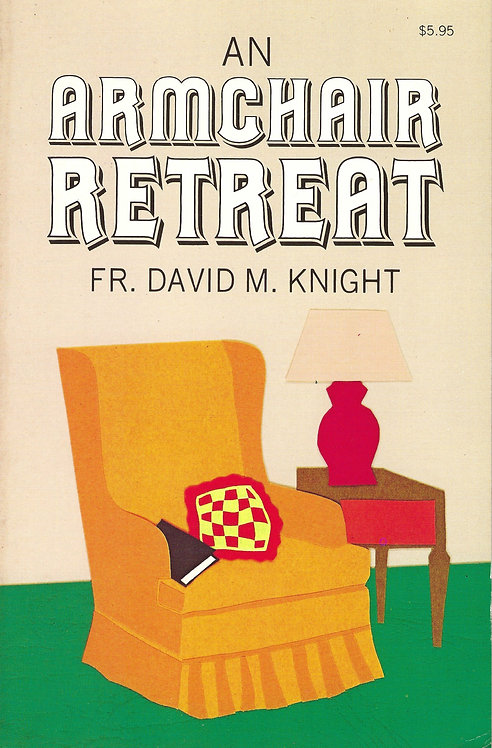An Armchair Retreat