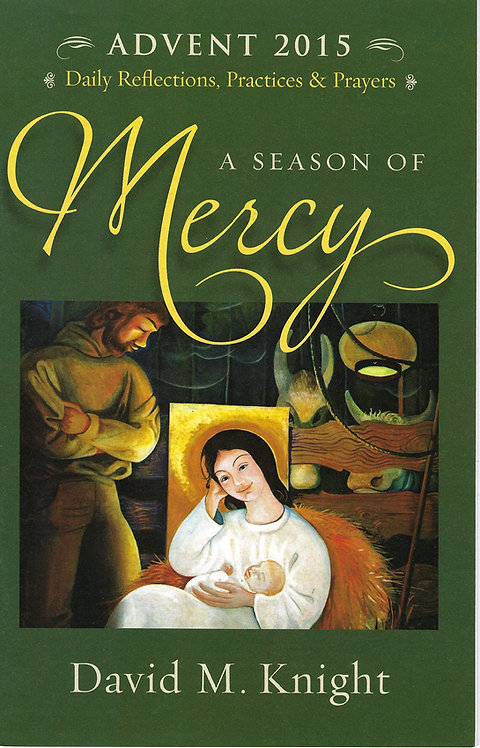 A Season of Mercy (Advent 2015) (PDF Download)