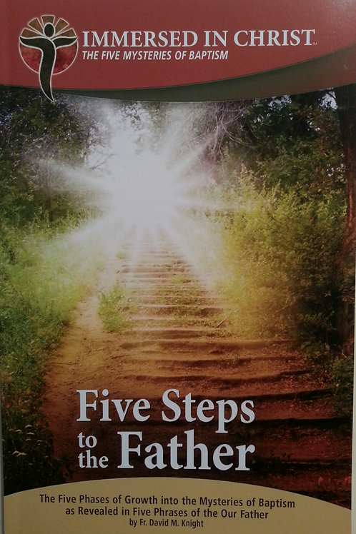 5 Steps to the Father