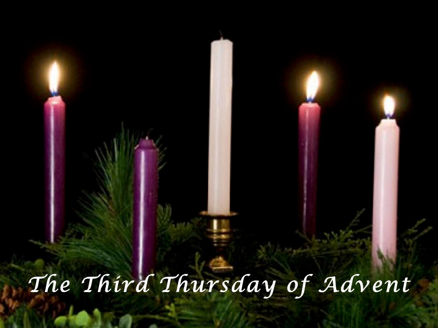Third Thursday of Advent