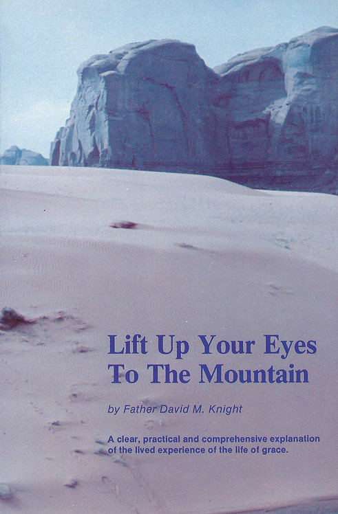 Lift Up Your Eyes To The Mountain