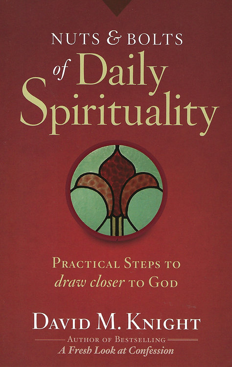 Nuts and Bolts of Daily Spirituality