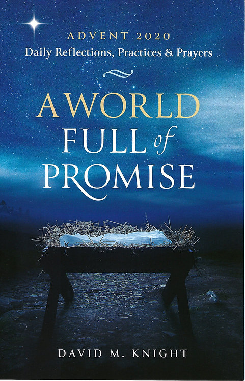 A World Full of Promise (Advent 2020)