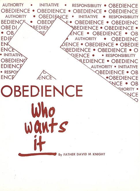 Obedience, Who Wants It?