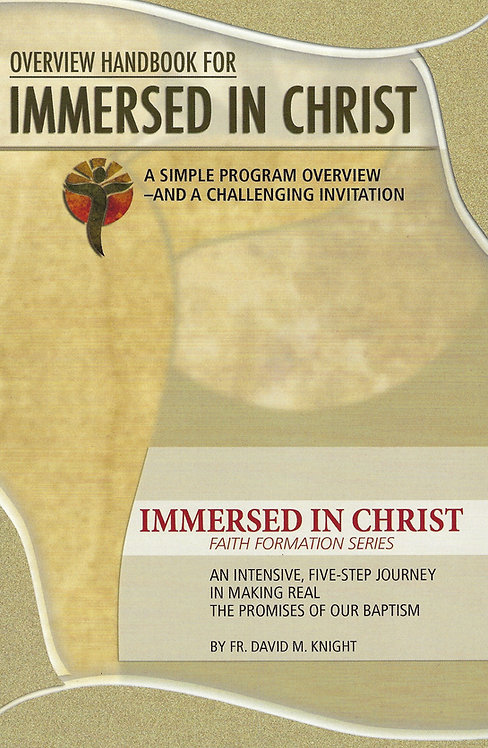 Overview Handbook for Immersed in Christ (Booklet)