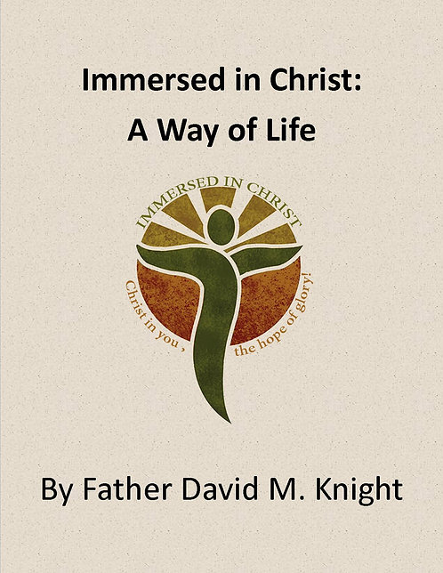 Immersed in Christ: A Way of Life  (PDF Download)