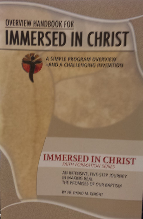 Overview Handbook for Immersed in Christ