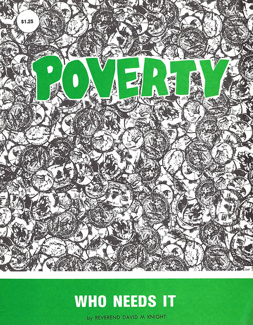 Poverty, Who Needs It?  (PDF Download)