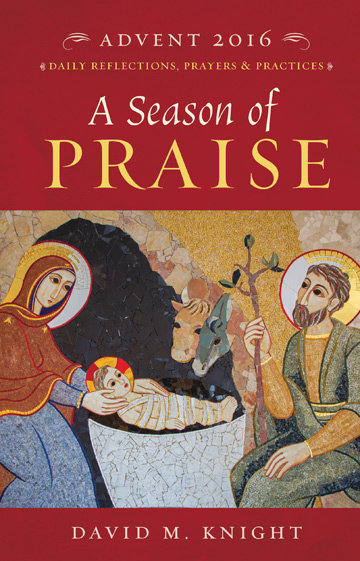 A Season of Praise (Advent 2016)