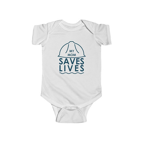 """""""My Mom Saves Lives"""" Infant Fine Jersey Bodysuit"""
