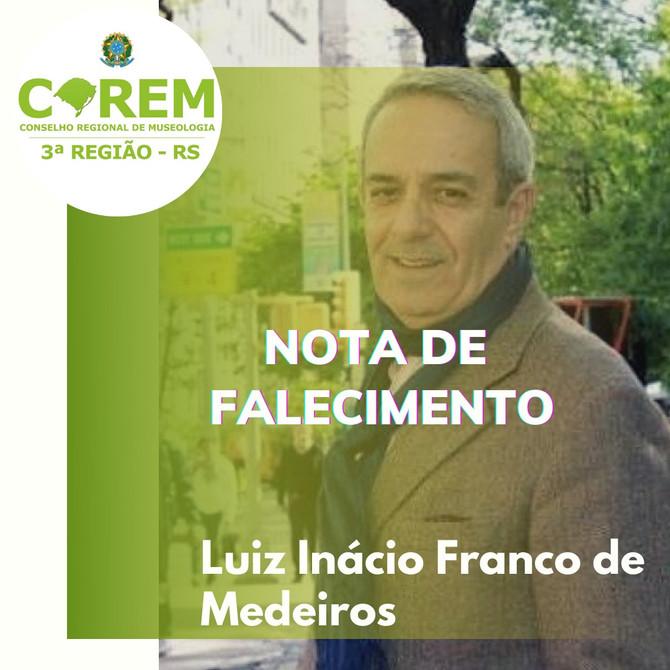 NOTA DE FALECIMENTO | LUIZ INÁCIO FRANCO DE MEDEIROS