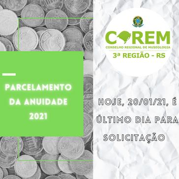 PRAZO FINAL | PARCELAMENTO DA ANUIDADE 2021