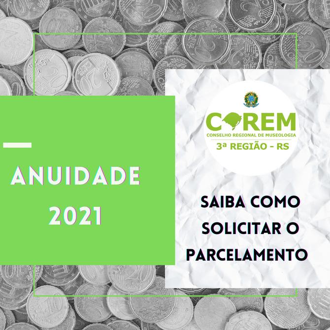 ANUIDADE 2021 | POSSIBILIDADE DE PARCELAMENTO