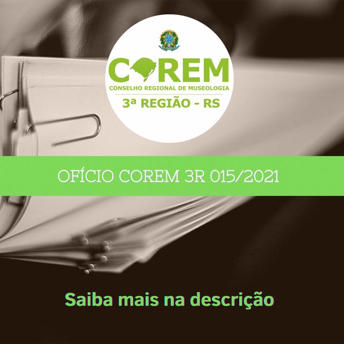 OFÍCIO COREM 3R 015/2021 - PREFEITURA DE PIRATINI/RS