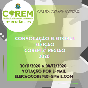 CONVOCAÇÃO E INSTRUÇÕES PARA AS ELEIÇÕES 2020 COREM 3R