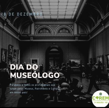 18 DE DEZEMBRO | DIA DO MUSEÓLOGO