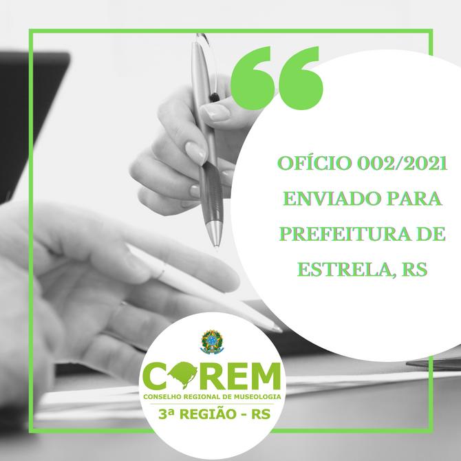 OFÍCIO nº 002/2021 ENVIADO PARA PREFEITURA DE ESTRELA, RS