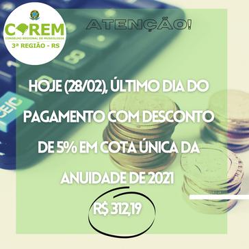 ÚLTIMO DIA PARA DESCONTO DE 5% DA ANUIDADE 2021