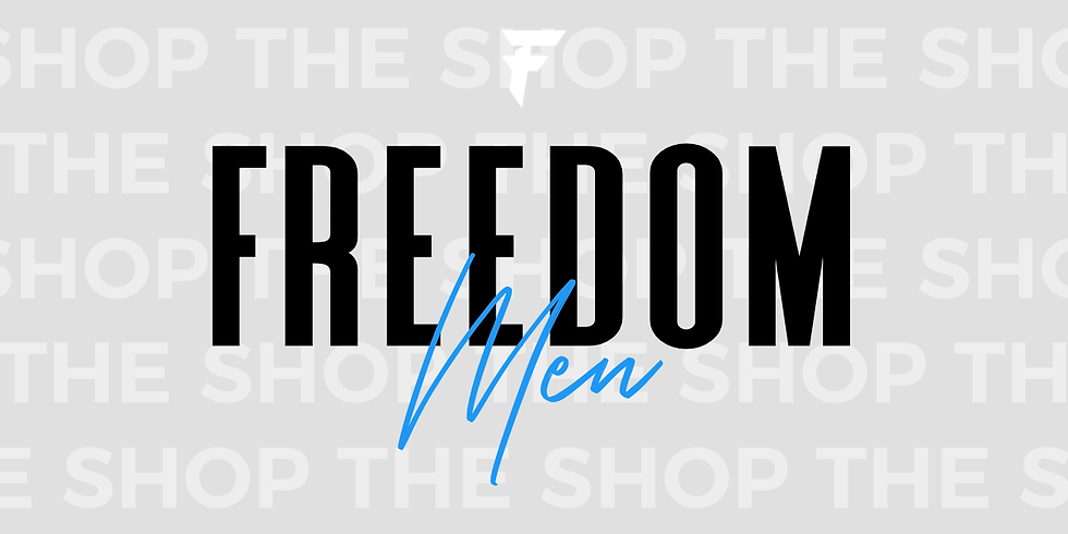 Third Wednesday - Freedom Men